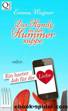 Das Handy in der Hummersuppe by Emma Wagner