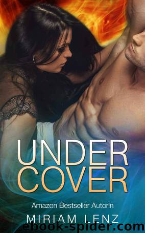 Undercover (German Edition) by Miriam Lenz